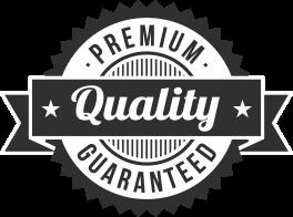 Premium Quality Guaranteed